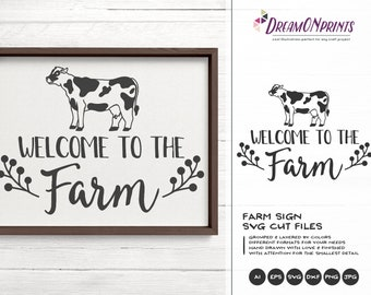 Welcome to the Farm SVG, Cow Svg Farm Animals Svg Cut File, Farm House svg Sign Making Svg Files for Cutting and Printing DOP257