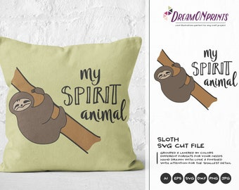 Sloth SVG My Spirit Animal SVG, Cute Sloth SVG Cut Files, Kids Baby Cut File for Cricut Explore & More, Digital Cut Files, Silhouette DOP021