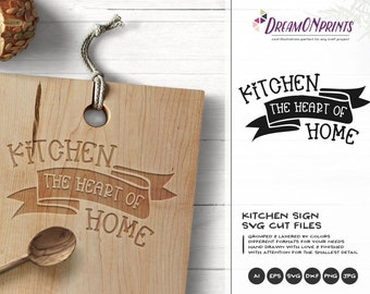 Kitchen SVG, Kitchen the Heart of Home, Kitchen Sign SVG, Apron Svg Designs, Sign Making Cooking svg Cricut Explore DOP299