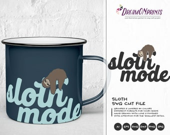 Sloth Mode SVG, Sloth SVG Cut Files, Animals SVG, Lazy Svg for Cricut Explore, Svg for Silhouette DOP029