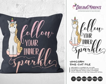 Unicorn SVG, Unicorn Cut File Svg, Follow Your Sparkle Svg Unicorn SVG, DXF, Girls Svg for Silhouette, Svg for Cricut Cut Files DOP009