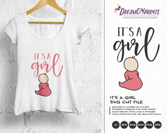 It's a Girl SVG, New Born SVG New Baby SVG, Pregnancy, Preggers, Baby Announcement Svg, Dxf Png Eps, Svg for Silhouette, Cricut Svg DOP167