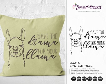 Llama SVG, Save the Drama for the Llama Svg Cut File, Drama Llama Svg, DXF Files for Cricut, Silhouette Cutting Machines DOP194