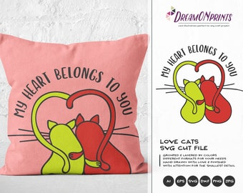Love Cats SVG, My Heart Belongs to You Svg Love Svg, Cat Svg, Valentines Day SVG, Heart Svg for Cricut, Silhouette Cutting Machines DOP102