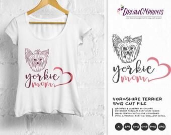 Yorkie Mom SVG Yorkshire Terrier SVG, Pets Svg Cut File Animals, Dogs DXF File for Cricut, Silhouette Cutting Machines DOP067