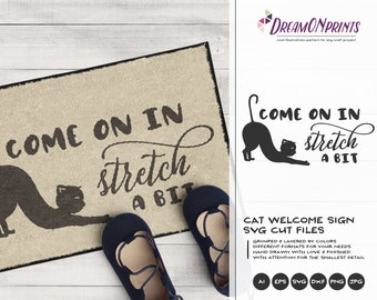 Yoga Cat Svg, Welcome Sign Svg, Yoga Mat Svg, Come On in Stretch a Bit, Cat Svg Pets, Animals Svg for Cricut, Silhouette DOP389