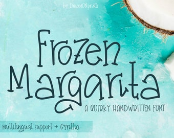 Frozen Margarita - a Quirky Handwritten Font