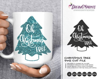 Oh Christmas Tree SVG| Christmas SVG Cut Files