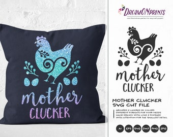 Mother Cluckers Svg, Hen SVG, Farm Animals Svg, Farm SVG, Farmhouse svg Sign Making Svg Files for Cutting and Printing DOP273