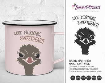 Ostrich SVG Good Morning Sweetheart, Animals Svg Wild, Bird Svg, Nature Svg, DXF Files for Cricut, Silhouette Cutting Machines DOP176