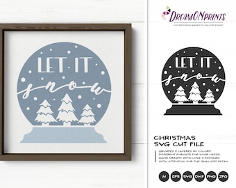 Let It Snow SVG Snow Globe | Winter Shirt Design | Cool SVG Cut Files