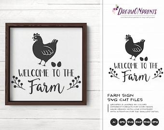Hen SVG Welcome to the Farm SVG, Chicken Svg, Hen svg Farm Animals Svg Cut File, Farm House svg Sign Making for Cutting and Printing DOP264