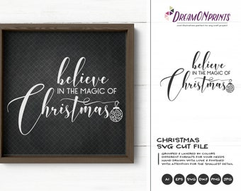 Christmas Quote SVG Believe | Christmas Cut File | Christmas Magic SVG