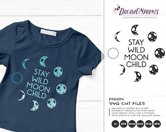 Stay Wild Moon Child SVG, Kids Room svg, Moon Svg Cut File, Kids Svg, Baby Boy Svg Baby Girl, Newborn Svg for Silhouette & Cricut DOP201