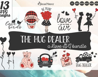 The Hug Dealer SVG Bundle - a Valentines Day Svg Bundle, Love Bundle