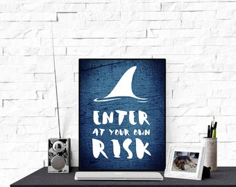 Shark Print, Enter at Your own Risk Wall Art, Blue Print, Wood Printable Art, Kids Room, INSTANT DOWNLOAD wp375