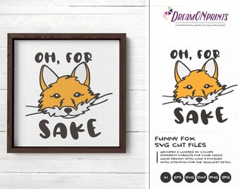 Fox SVG For Fox Sake, Kids SVG, Cute Wild Svg Cut File, Nature, Animals Svg DXF for Cricut, Silhouette Cutting Machines DOP334