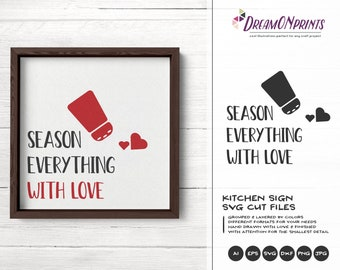 Season Everything with Love SVG Cut File, Kitchen SVG, Apron Svg Designs, Kitchen SVG Cutting File, Cooking svg Cricut Explore DOP304