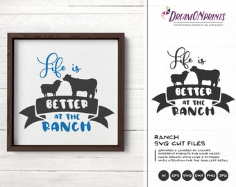 Ranch Svg, Life is Better at the Ranch Svg, Cow Svg, Sheep Svg Cut Files, Farm Animals Svg, Farmhouse Svg  for Cutting and Printing DOP285