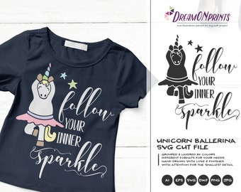 Unicorn SVG, Ballerina Svg Ballet Svg Dancer, Follow Your Sparkle Svg Unicorn SVG, Girls Svg for Silhouette, Svg for Cricut Cut Files DOP344