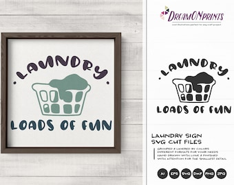 Laundry - Loads of Fun | Laundry Signs Set of 2 SVG | Sign Making SVG