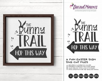Easter Sign Svg Bunny Trail Hop This Way SVG, Farm Sign Making Svg Funny Easter Svg, DXF for Silhouette, Svg for Cricut DOP254