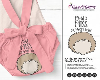 Little Miss Cotton Tail SVG Bunny Butt SVG Easter Bunny Svg Funny Easter Svg Cut Files, Bunny Svg, DXF for Silhouette, Svg for Cricut DOP242