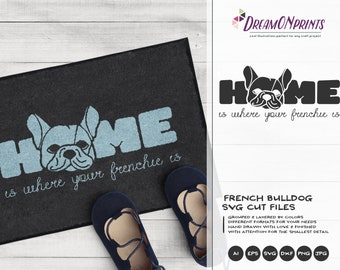 Frenchie SVG French Bulldog, Home SVG Welcome, Pets Svg Cut File Animals, Dogs DXF File for Cricut, Silhouette Cutting Machines DOP066