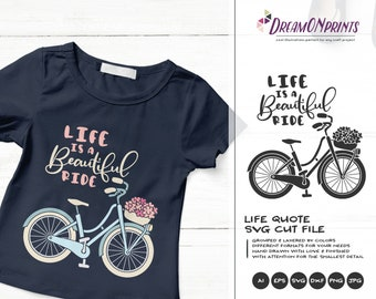 Bike Svg, Life is a Beautiful Ride, Bicycle Svg Kids, Retro Bike Svg DXF Files for Cricut, Silhouette Cutting Machines DOP358