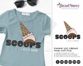Funny Ice Cream SVG | Scoops SVG | Ice Cream Cut Files