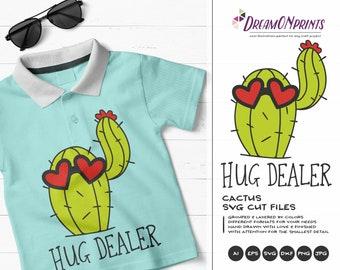 Hug Dealer SVG Cactus SVG, Cacti svg, Valentines Days Svg Cactus Quotes, Fun SVG for Cricut, Svg for Silhouette DOP053
