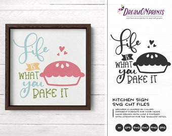 Kitchen SVG, Life is what You Bake it SVG, Kitchen Sign SVG, Apron Svg Designs, Sign Making Cooking svg Cricut Explore DOP300