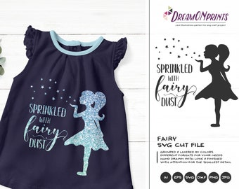 Fairy SVG Cut File, Sprinkled with Fairy Dust SVG, Fairy Cut File, SVG Stars Cutting File, Baby svg, Baby Girl svg Cricut Explore DOP164