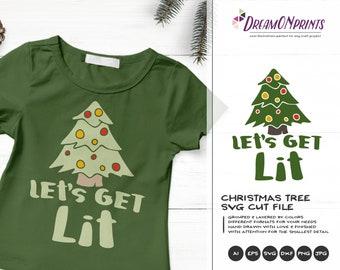 Funny Christmas Tree SVG | Lets Get Lit Cut files | Christmas Svg | Christmas Lights