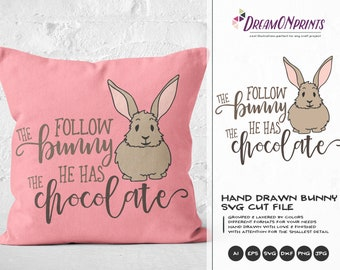 Follow the Bunny He Has the Chocolate SVG, Easter Bunny Svg Funny Easter Svg Cut Files, Bunny SVG, DXF for Silhouette, Svg for Cricut DOP241