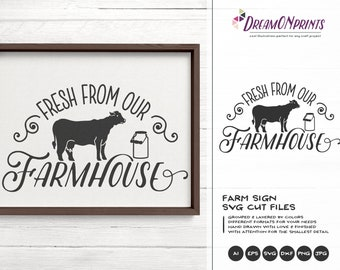 Fresh from Our Farmhouse Svg, Milk SVG, Cow Svg, Farm Animals Svg Cut File, Sign Making Svg Files for Cutting and Printing DOP275