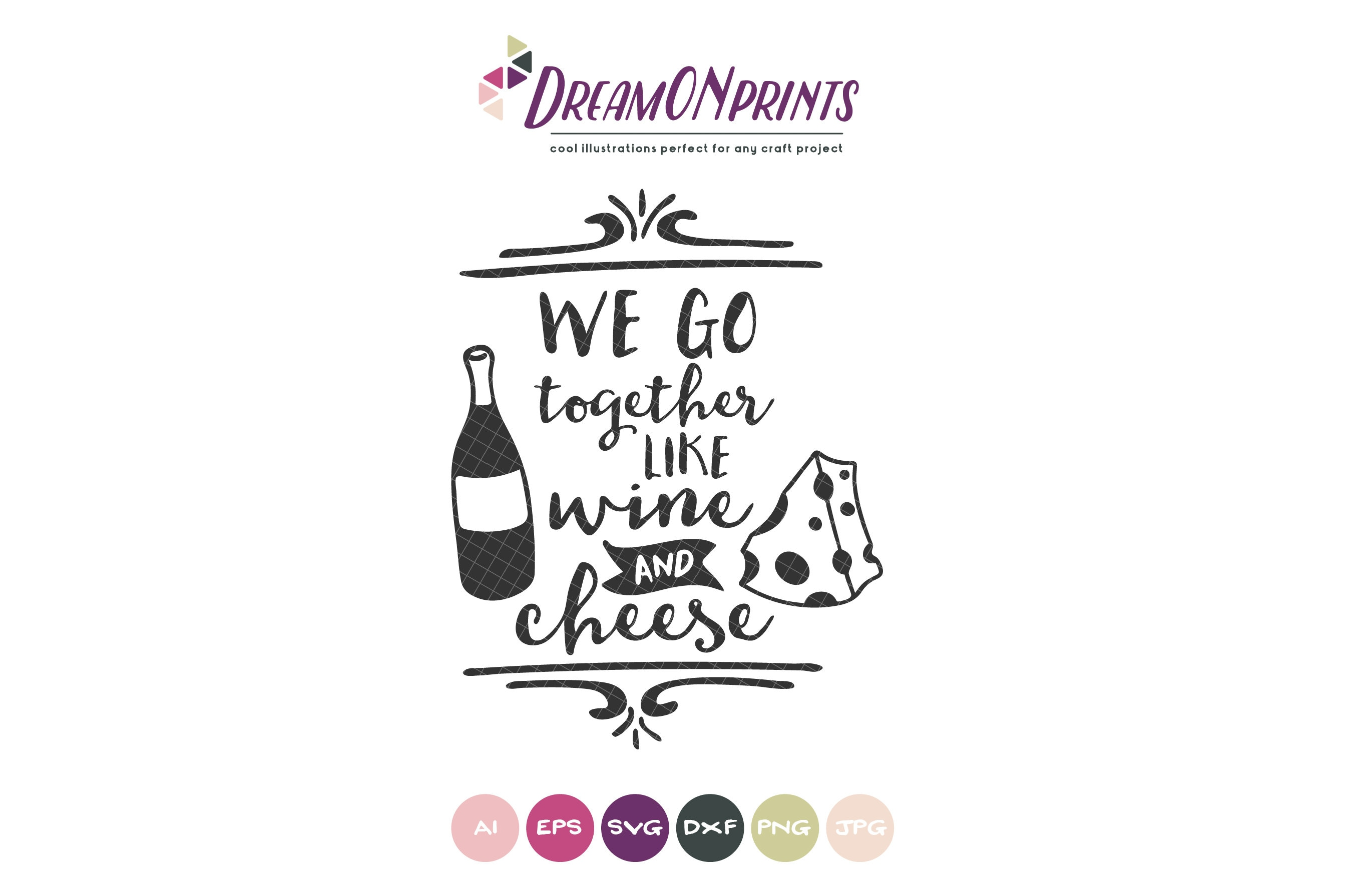 Download We Go Together Like Wine and Cheese SVG, Love SVG, Couples ...