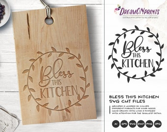 Kitchen SVG Bless this Kitchen SVG, Apron Svg Designs, Blessing SVG, Religious Svg Sign Making Cooking svg Cricut Explore DOP207