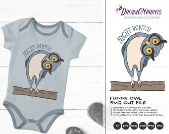 Owl SVG, Night Watch Svg, Baby, Kids Svg, Hoot Owl Cut File Svg, Birds Svg, DXF Files for Cricut, Silhouette Cutting Machines DOP327