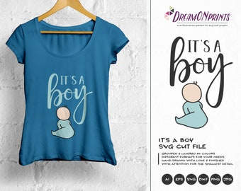 It's a Boy SVG, New Born SVG New Baby SVG, Pregnancy, Preggers, Baby Announcement Svg, Dxf Png Eps, Svg for Silhouette, Cricut Svg DOP166