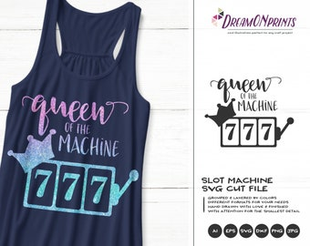 Queen of the Machine SVG | Casino SVG  Slot Machine SVG Cut Files