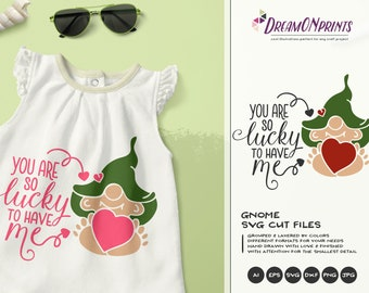 Love Gnome SVG Files, Lucky to Have Me Svg Gnomes SVG, Valentine's Day SVG Elf, Dxf, Svg for Cricut, Silhouette Cutting Machines DOP046