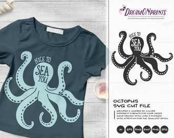 Nice to Sea You   Octopus SVG Vector   Ocean Svg