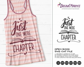 Just One More Chapter SVG | Books SVG |  Book Lover | Librarian SVG