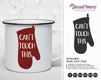 Can't Touch This Svg, Kitchen SVG Funny Chef SVG, Apron Svg Designs, Svg Sign Making Cooking svg Cricut Explore DOP215