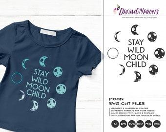 Stay Wild Moon Child SVG, Kids Room svg, Moon Svg Cut File, Kids Svg, Baby Boy Svg Baby Girl, Newborn Svg for Silhouette & Cricut DOP201