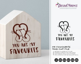 You Are My Favourite | Love Cats SVG | Love Svg | Cat Svg | Pets SVG | Valentines Day SVG