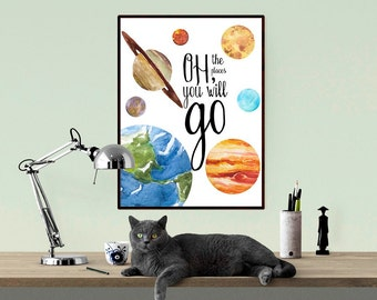 Oh the Places You Will Go, Solar System Print, Planets Print, Space Print, Galaxy Printable, Boys Room Decor, Watercolor Quote WP363