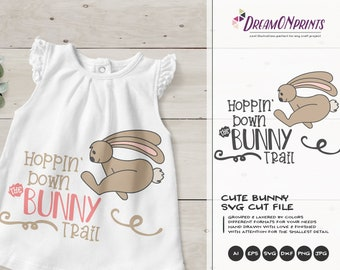 Easter Bunny Svg Hopping Down the Bunny Trail SVG, Funny Easter Svg Cut Files, Bunny SVG, DXF for Silhouette, Svg for Cricut DOP244