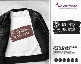 No Tricks Just Treats SVG Sign | Halloween SVG | Shirt Desiggn